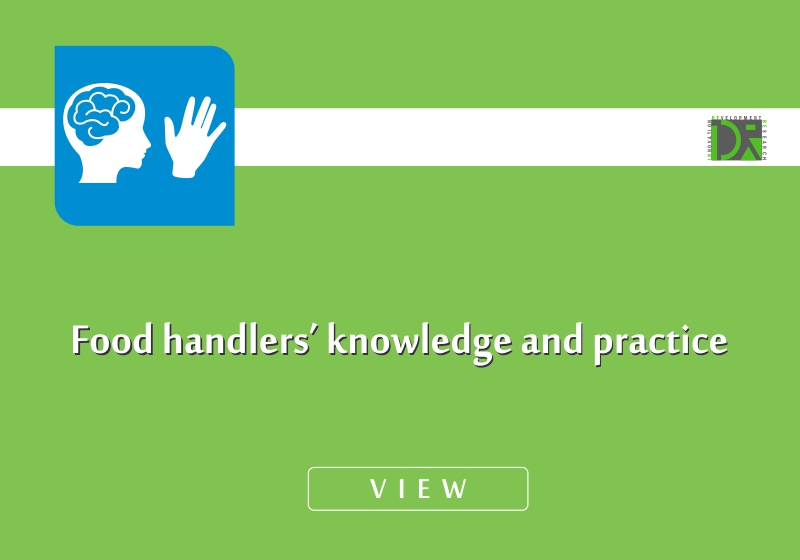 Food handlers' knowledge and practice